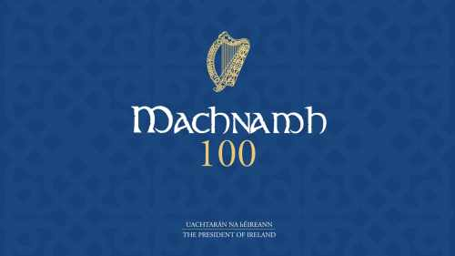 Running Order - Machnamh 100 President of Ireland Centenary Reflections
